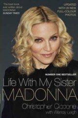 Life with My Sister Madonna (Christopher Ciccone , Wendy Leigh)