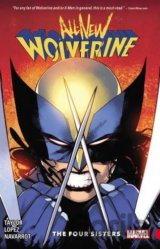 All-New Wolverine Vol. 1: The Four Sisters (P... (Tom Taylor, David Lopez)