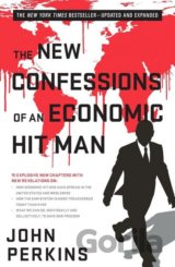 The New Confessions of an Economic Hit Man (John Perkins)