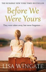 Before We Were Yours (Lisa Wingate)