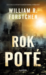 Rok poté (William R. Forstchen)