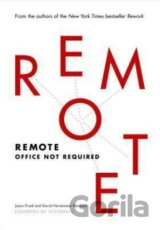 Remote (Jason Fried, David Heinemeier Hansson)