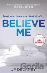 Believe Me (JP Delaney)