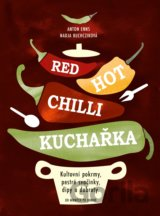 Red Hot Chilli kuchařka (Anton Enns, Nadja Buchczik)