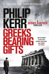 Greeks Bearing Gifts (Philip Kerr)