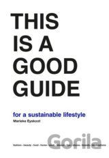 This is a Good Guide for a Sustainable Lifestyle
