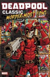 Deadpool Classic (Volume 22)