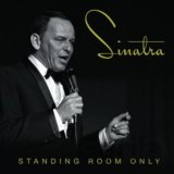 Frank Sinatra: Standing Room Only