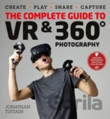 The Complete Guide to VR and 360 Degree Photography