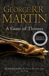 A Game of Thrones (Reissue): Book 1 of A Song... (George R. R. Martin)