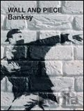 "Wall and Piece (""Banksy"") (Paperback)"