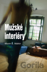 Mužské interiéry (E. Matkin Maxim)