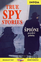 True Spy Stories (Paul Doswell; Fergus Fleming) [EN]