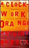 A Clockwork Orange (Anthony Burgess) (Paperback)