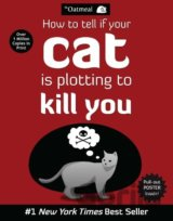 How to Tell If Your Cat is Plotting to Kill Y... (Matthew Inman)