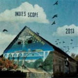 VARIOUS: INDIES SCOPE 2013