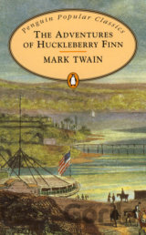 Adventures of Huckleberry Finn (Penguin Popular Classics) (Twain, M.) [paperback