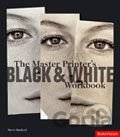 Master Printer's Black and White Workbook