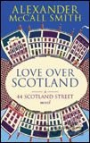 Love Over Scotland (Alexander McCall Smith) (Paperback)