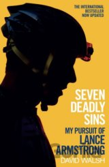 Seven Deadly Sins: My Pursuit of Lance Armstr... (David Walsh)