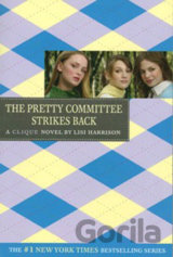 A Clique Novel: The Pretty Committee Strikes Back