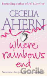 Where Rainbows End (Cecelia Ahern) (Paperback)