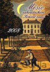 Měsíc zahradníkem Krásné paní 2008 - Krásná paní speciál (Žofie Kanyzová)