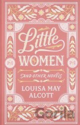 Little Women and Other Novels