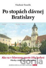 Po stopách dávnej Bratislavy