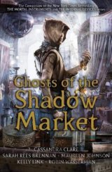 Ghost of the Shadow Market