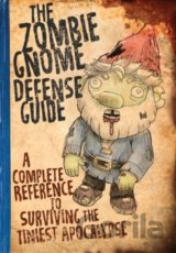 The Zombie Gnome Defense Guide