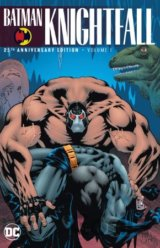 Batman: Knightfall (Volume 1)