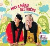 Mici a Mňau: Sestričky