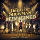 The Greatest Showman: Reimagined Soundtrack