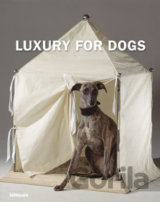 Luxury for Dogs (Manuela von Perfall) (Hardback)