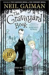 Graveyard Book : Tenth Anniversary Edition