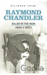 Vrah v dešti/Killer in the Rain (Raymond Chandler) [CZ]