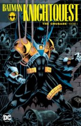 Batman Knightquest: The Crusade (Volume 1)