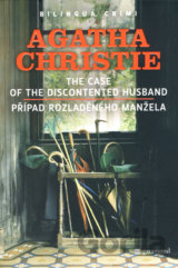 Případ rozladěného manžela/The Case of the Discontented Husband (Agatha Christie