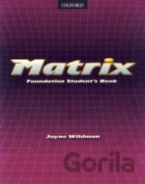Matrix - Foundation Student´s Book (Wildman Jayne)