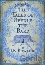 The Tales of Beedle the Bard (J. K. Rowling) (Hardback)