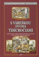 S vareškou dvoma ticícročiami - Ilustrované dejiny (Tomčík Vladimír)