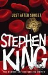 Just After Sunset (Stephen King) (Hardback)