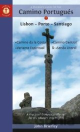 A Pilgrim`s Guide to the Camino PortugueS