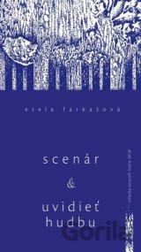 Scenár a Uvidieť hudbu