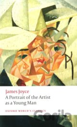 A Portrait of the Artist as a Young Man (Oxford World's Classics) (Joyce, J.) [