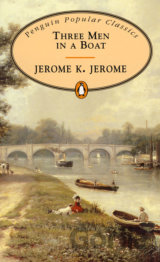 Three Men in a Boat : to Say Nothing of the Dog (Jerome K. Jerome) (Paperback)