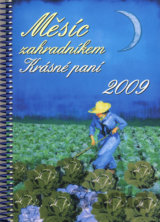Měsíc zahradníkem 2009 [CZ]