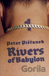 Rivers of Babylon 1 (Pišťanek Peter)