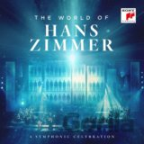Hans Zimmer: World Of Hans Zimmer / A Symphonic Celebration